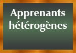 Apprenants hétérogènes