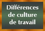 Différence cultures de travail