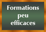 Formations peu efficaces